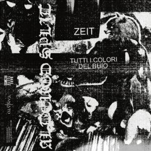 Zeit vs Tutti I Colori Del Buio - Altered Split